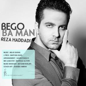 Reza Haddadi – Bego Ba Man