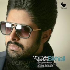 Mojtaba Haji Abbasi – Bikhiali