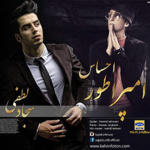 Sajjad Lotfi – Emprator Ehsas