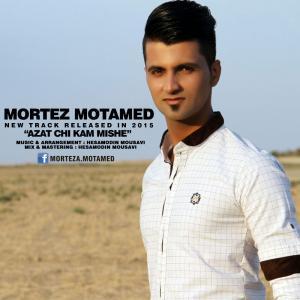 Morteza Motamed – Azat Chi Kam Mishe