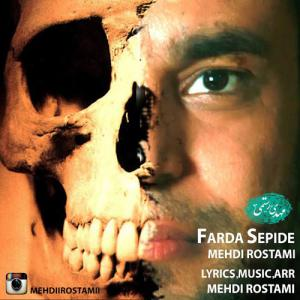 Mehdi Rostami – Farda Sepide