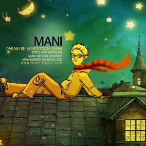 Mani – Daram Be Samtetoon Miam