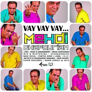 Mehdi Ghafourian – Vay Vay Vay
