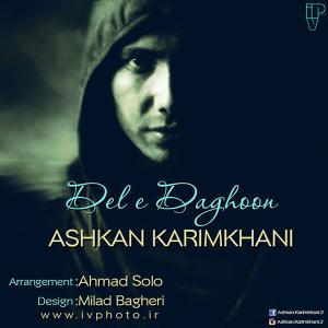 Ashkan Karimkhani – Dele Daghoon