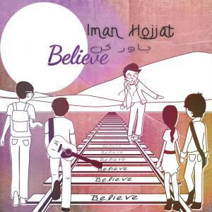 Iman Hojjat – Believe Me