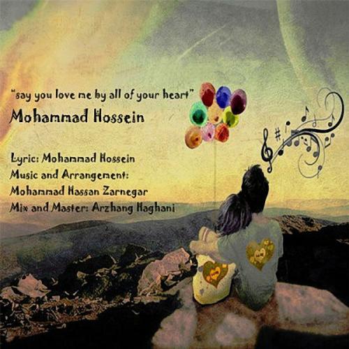 دانلود آهنگ محمد حسین  بگو قلبا دوسم داری؟