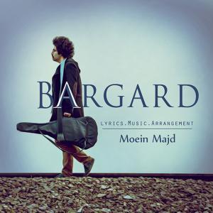 Moein Majd – Bargard