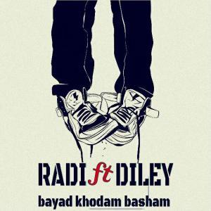 Radi Feat Deley – Bayad Khodam Basham