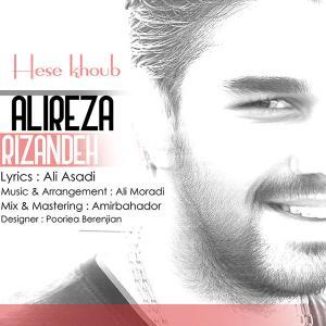 Alireza Rizandeh – Hese Khob