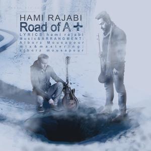 Hami Rajabi – Road Of A-Plus