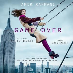 Amir Rahmani – Game Over