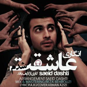 Saeid Dashti – Engari Asheghet Shodam