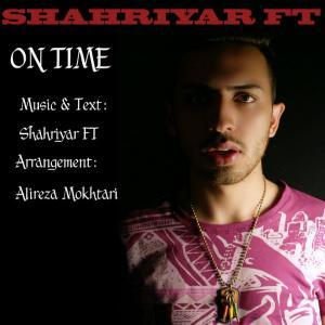 Shahriyar Ft – On Time