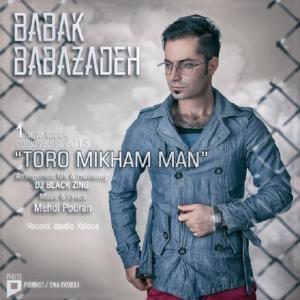 Babak Babazadeh – To ro Mikham