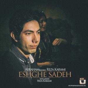 Abraham – Eshghe Sadeh (Ft Reza Karami)