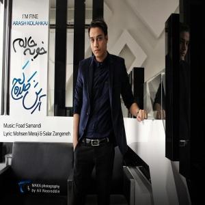Arash Kolahkaj – Khoobe Halam