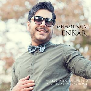 Bahman Nejati – Enkar