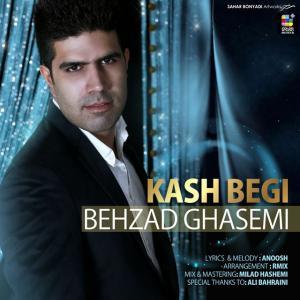 Behzad Ghasemi – Kash Begi