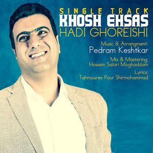 Hadi Ghoreishi – Khosh Ehsas