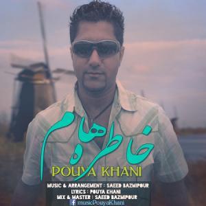 Pouya Khani – Khatereham