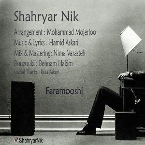 Shahryar Nik – Faramooshi