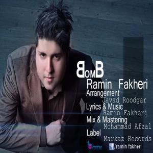 Ramin Fakheri – Bomb