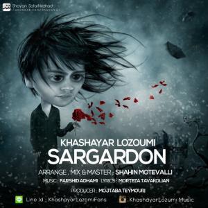 Khashayar Lozumi – Sargardoon (New Version)