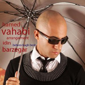 Hamed Vahabi – Behem Hagh Bede