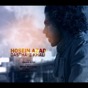 Hosein Azad – Dasthaye Khali