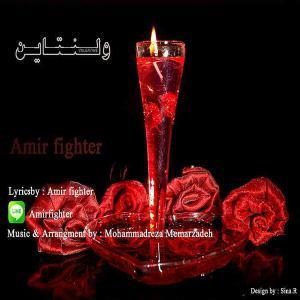 Amir Fighter – Valentine
