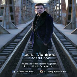 Rasha Taghipour – Sadeh Boodi