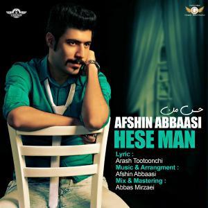 Afshin Abbaasi – Hese Man
