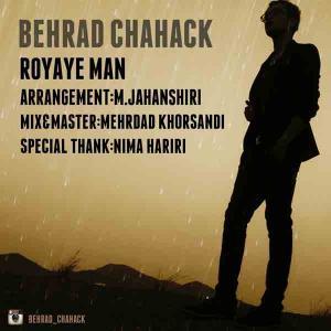 Behrad Chahak – Royaye Man