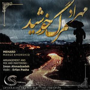 Mehrad – Marge Khorshid