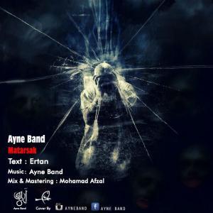 Ayne Band – Matarsak