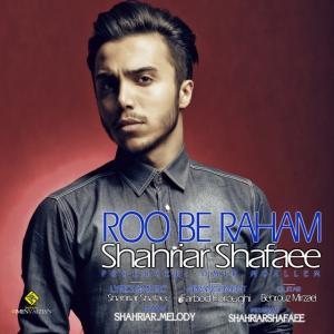 Shahriar Shafaee – Roo be Raham