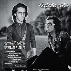 Behnam Almasi – Jadeye Yek Tarafe