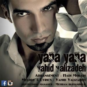 Vahid Valizadeh – Yana Yana