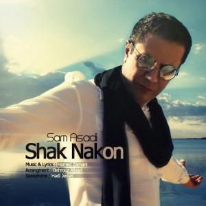 Sam Asadi – Shak Nakon
