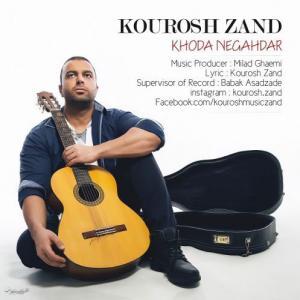Kourosh Zand – Khoda Negahdar