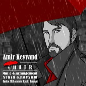 Amir Keyvand – Chatr