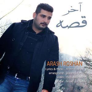 Arash Roshan – Akhare Ghesse