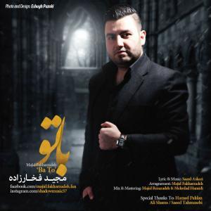 Majid Fakharzadeh – Ba To