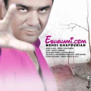 Mehdi Ghafourian – Eshghami.com