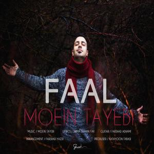 Moein Tayebi – Faal