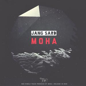 Moha – Jange Sard