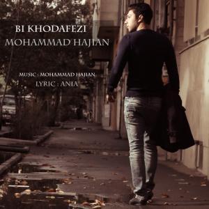 Mohammad Hajian – Bi Khodahafezi
