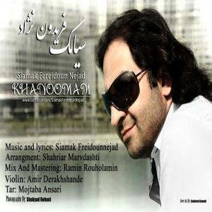 Siamak Fereidoun Nejad – Khanoomam