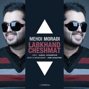 Mehdi Moradi – Labkhande Cheshmat