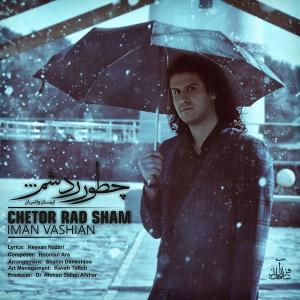 Iman Vashian – Chetor Rad Sham
